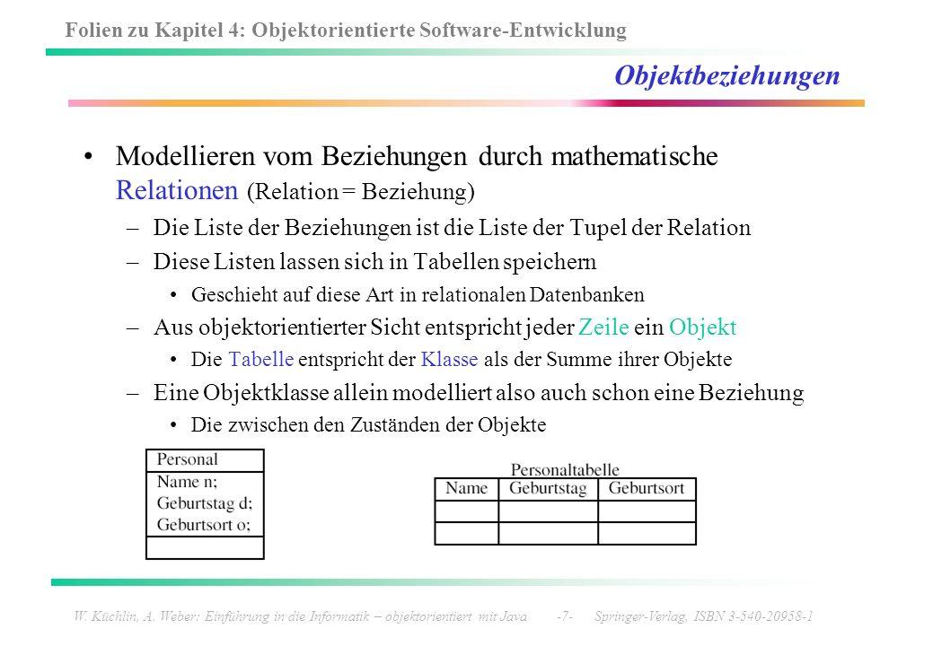 Objektbeziehungen Modellieren vom Beziehungen durch mathematische Relationen (Relation = Beziehung)