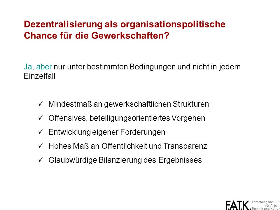 Dezentralisierung als organisationspolitische Chance für die Gewerkschaften