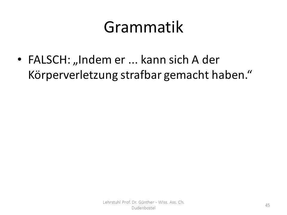 Lehrstuhl Prof. Dr. Günther - Wiss. Ass. Ch. Dudenbostel