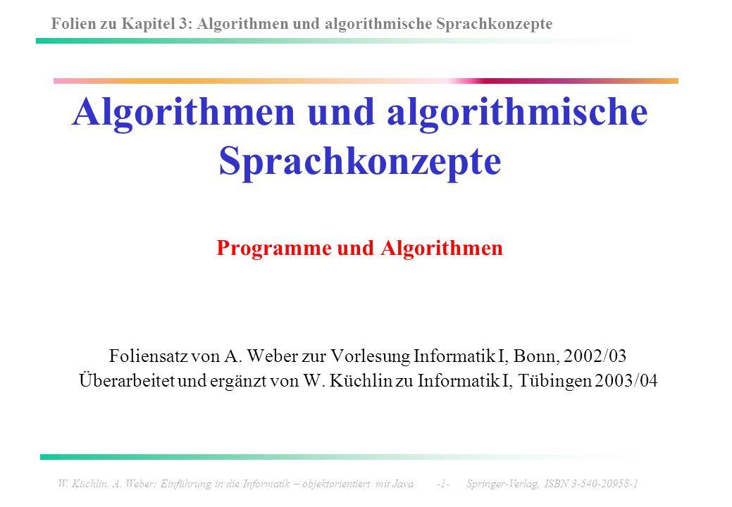 Foliensatz von A. Weber zur Vorlesung Informatik I, Bonn, 2002/03