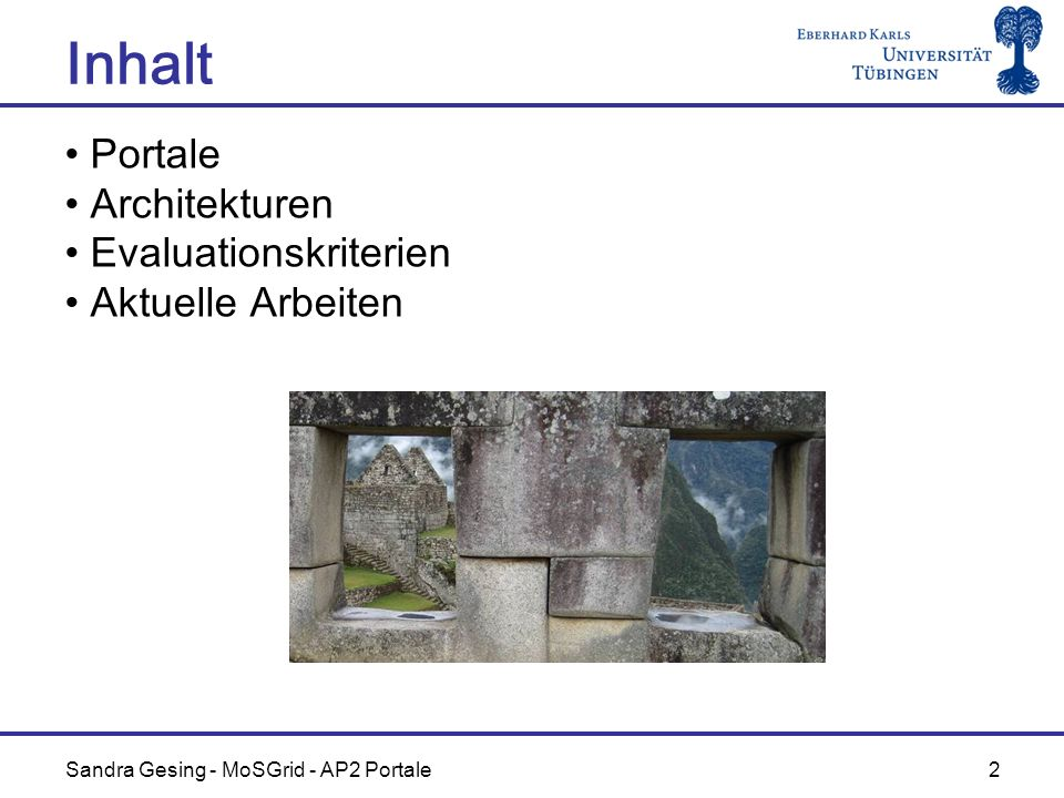 Inhalt Portale Architekturen Evaluationskriterien Aktuelle Arbeiten