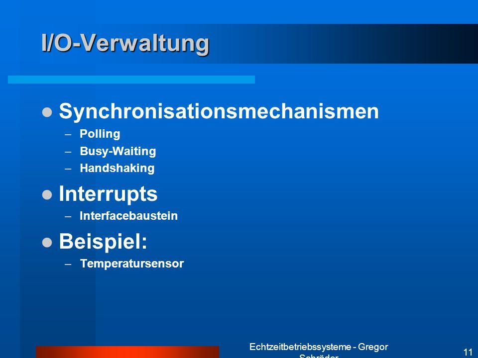 Echtzeitbetriebssysteme - Gregor Schräder