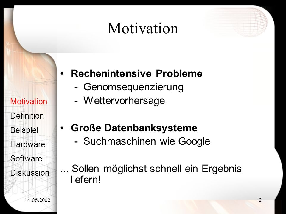 Motivation Rechenintensive Probleme Genomsequenzierung