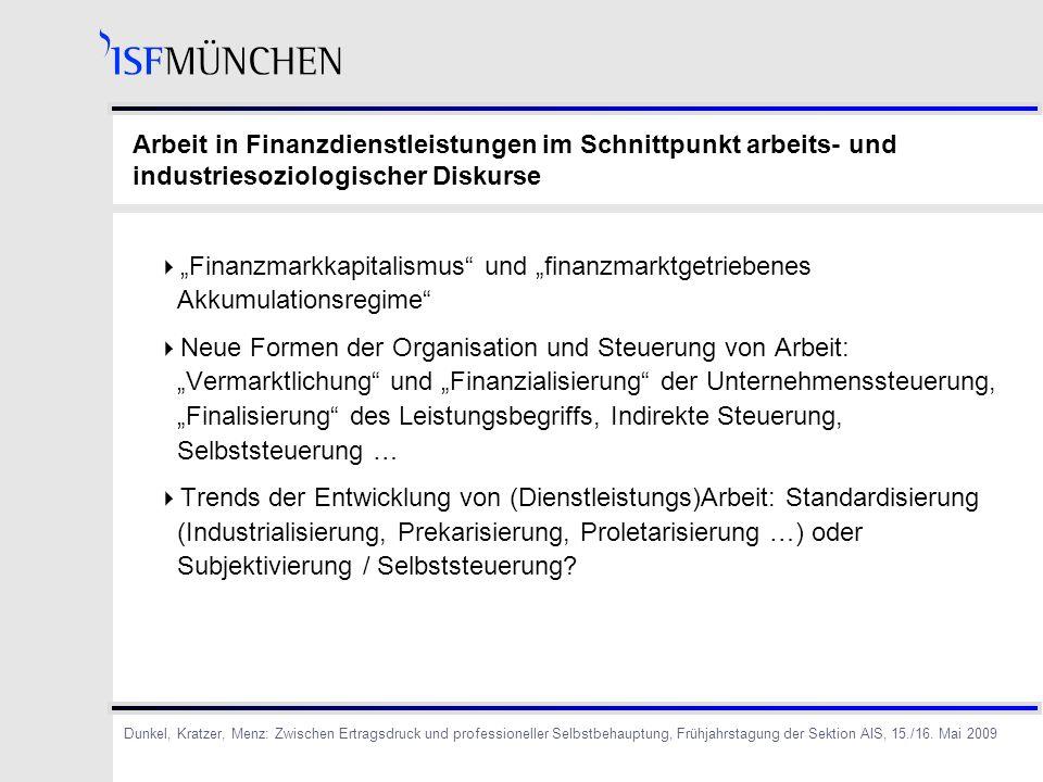 Arbeit in Finanzdienstleistungen im Schnittpunkt arbeits- und industriesoziologischer Diskurse