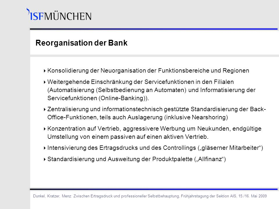 Reorganisation der Bank