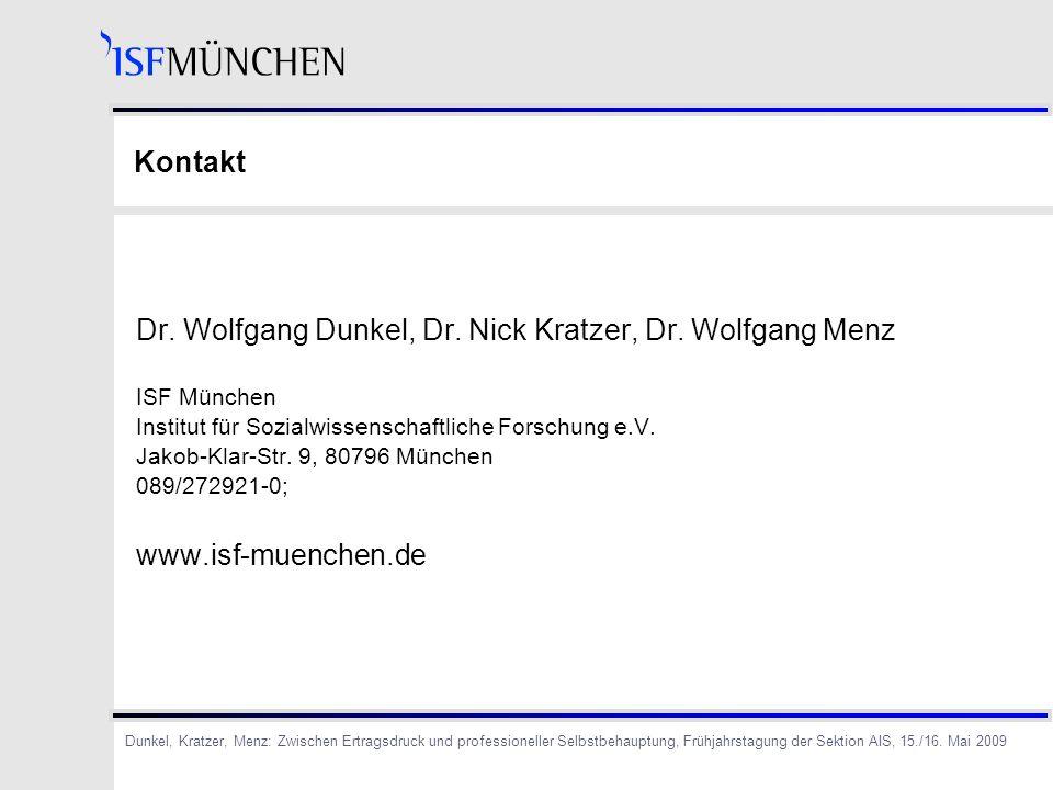 Dr. Wolfgang Dunkel, Dr. Nick Kratzer, Dr. Wolfgang Menz
