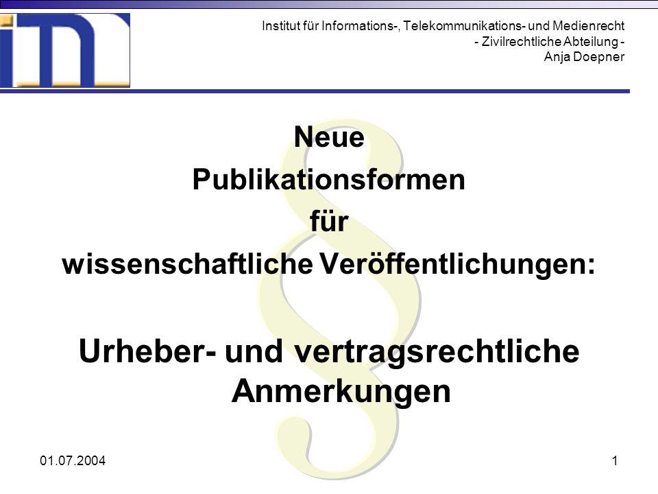 Urheber- und vertragsrechtliche Anmerkungen