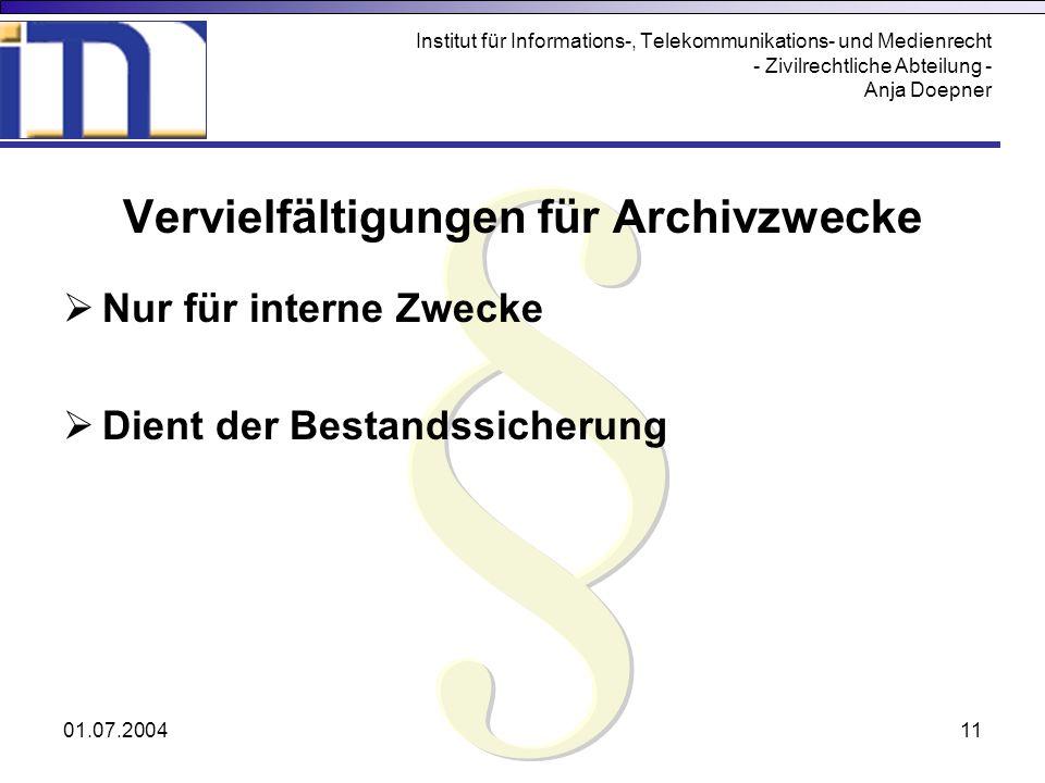 Vervielfältigungen für Archivzwecke