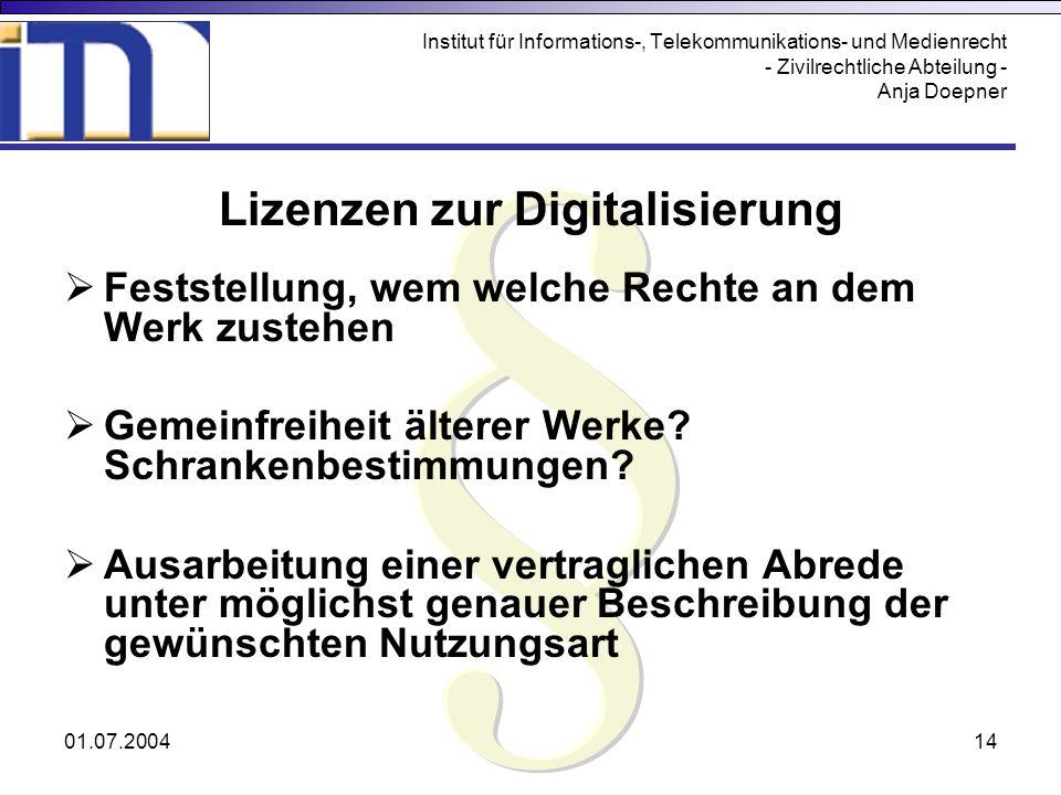 Lizenzen zur Digitalisierung