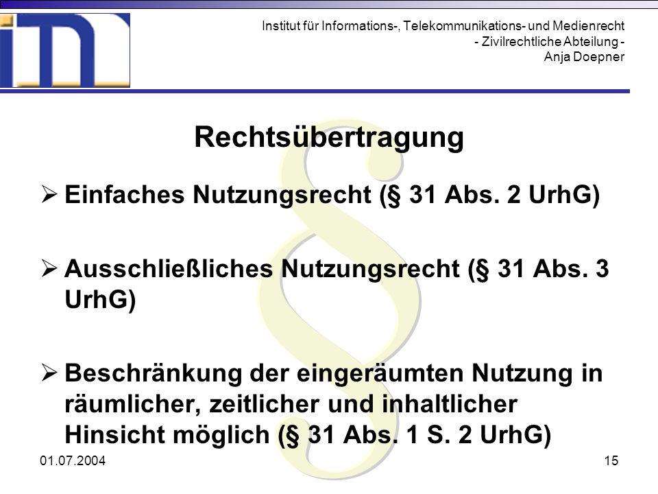 § Rechtsübertragung Einfaches Nutzungsrecht (§ 31 Abs. 2 UrhG)
