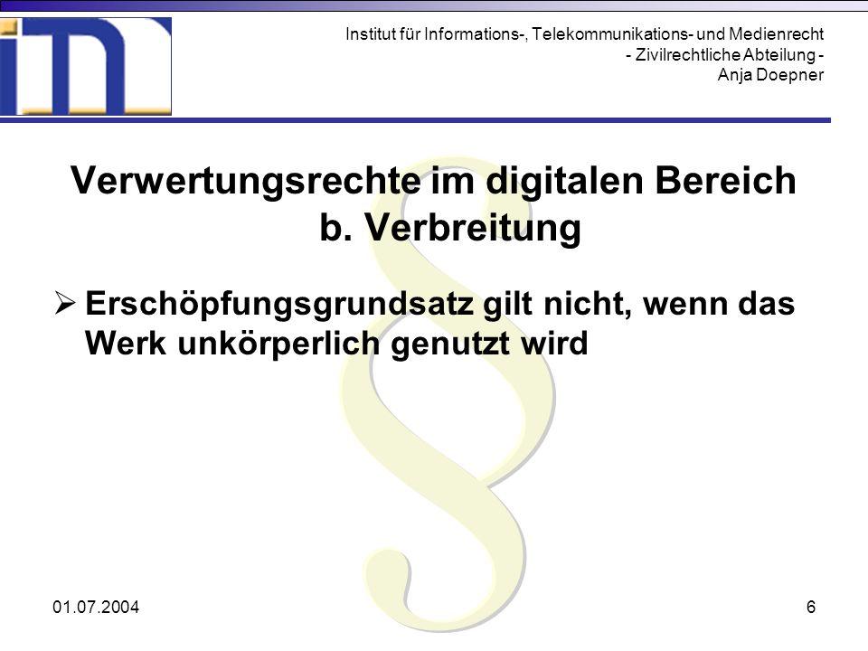Verwertungsrechte im digitalen Bereich b. Verbreitung