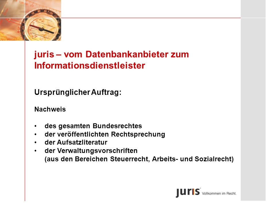 juris – vom Datenbankanbieter zum Informationsdienstleister