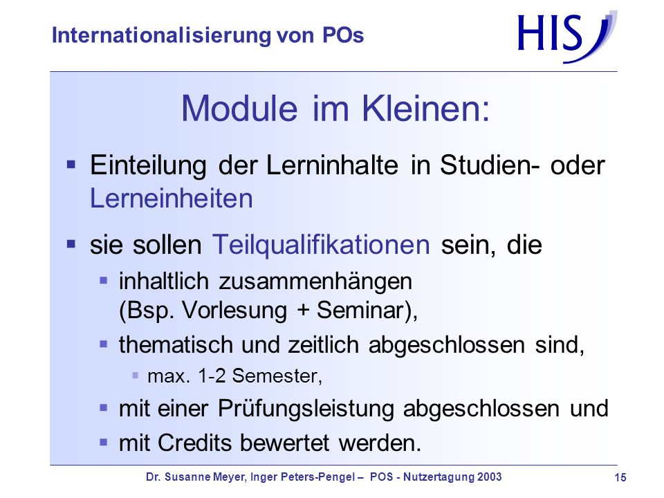 Module im Kleinen:Einteilung der Lerninhalte in Studien- oder Lerneinheiten. sie sollen Teilqualifikationen sein, die.