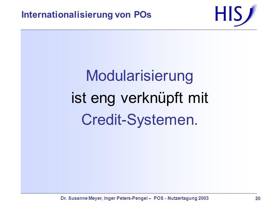 Modularisierung ist eng verknüpft mit Credit-Systemen.