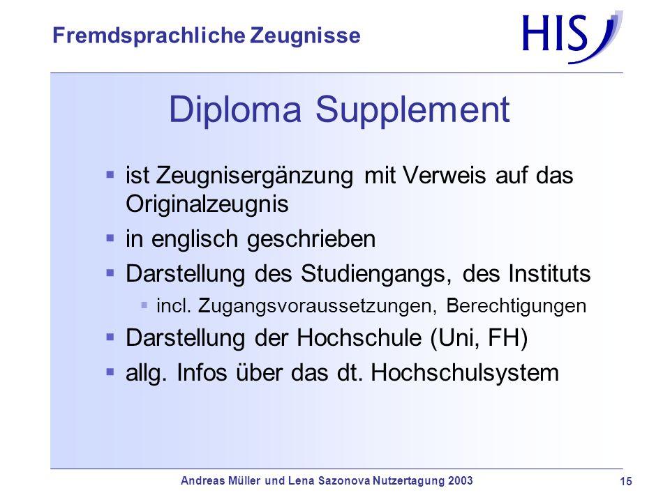 Diploma Supplement ist Zeugnisergänzung mit Verweis auf das Originalzeugnis. in englisch geschrieben.