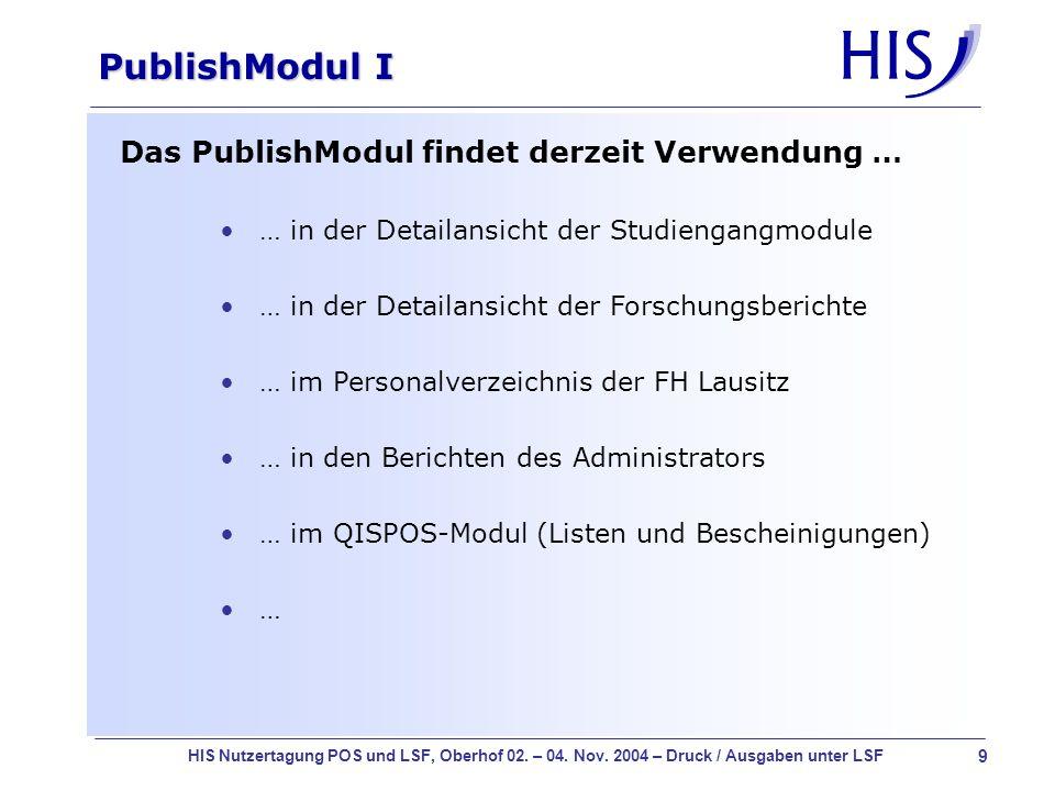 PublishModul I Das PublishModul findet derzeit Verwendung …