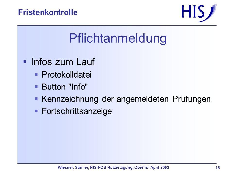 Pflichtanmeldung Infos zum Lauf Protokolldatei Button Info