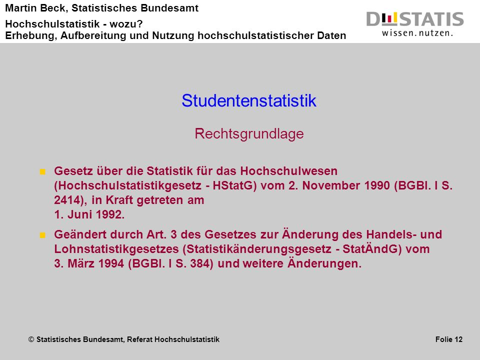 Studentenstatistik Rechtsgrundlage
