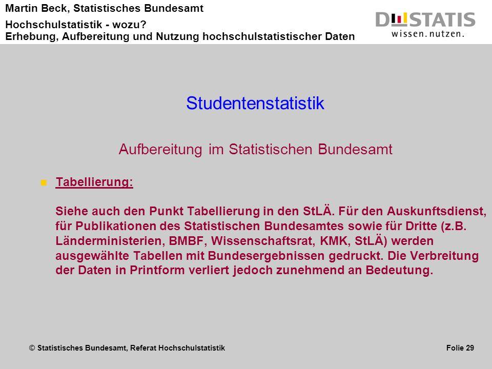 Aufbereitung im Statistischen Bundesamt