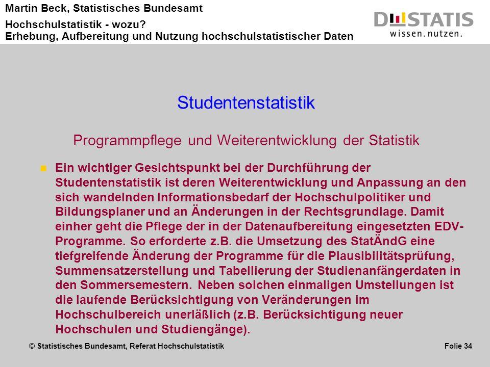 Programmpflege und Weiterentwicklung der Statistik
