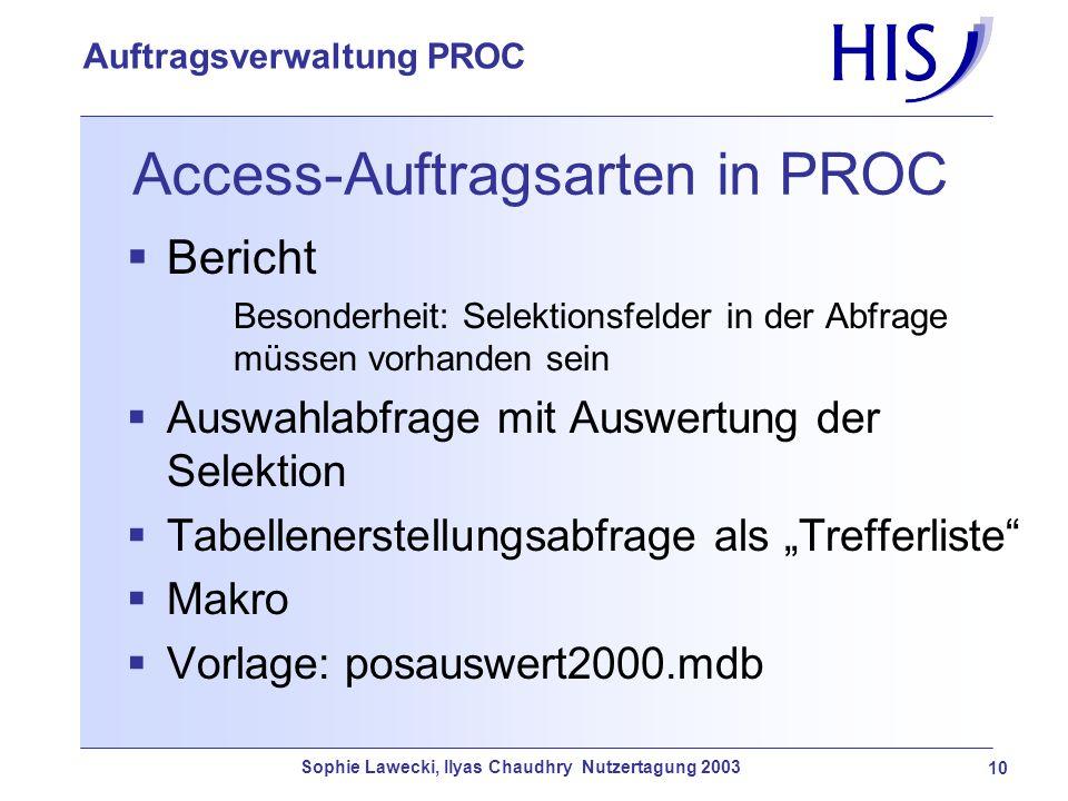 Access-Auftragsarten in PROC