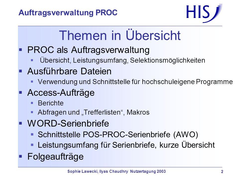 Themen in Übersicht PROC als Auftragsverwaltung Ausführbare Dateien