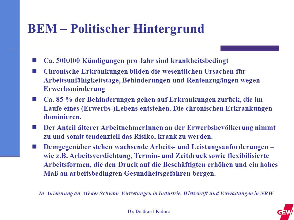 BEM – Politischer Hintergrund