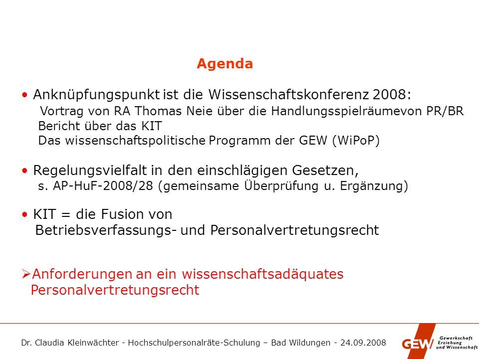 • Anknüpfungspunkt ist die Wissenschaftskonferenz 2008: