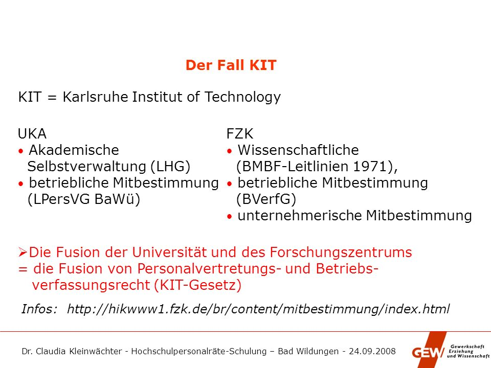 KIT = Karlsruhe Institut of Technology