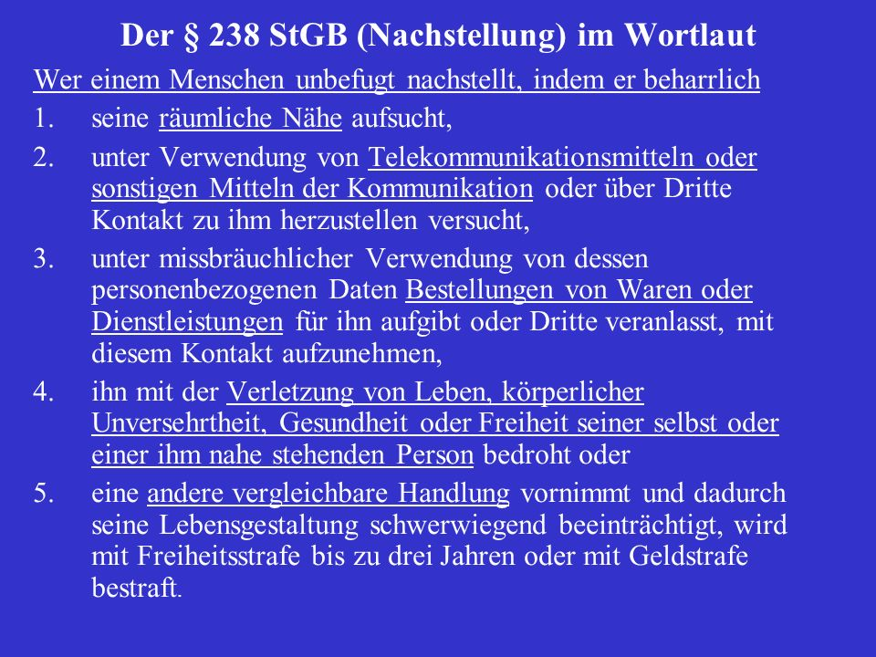 Der § 238 StGB (Nachstellung) im Wortlaut