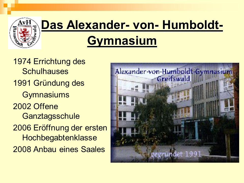 Das Alexander- von- Humboldt- Gymnasium