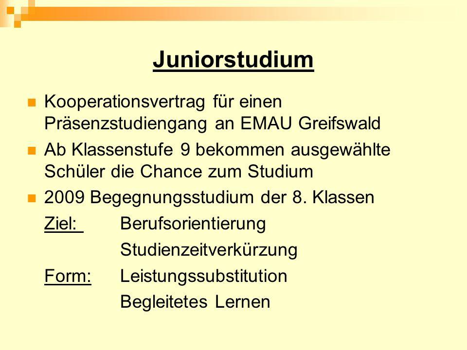 Juniorstudium Kooperationsvertrag für einen Präsenzstudiengang an EMAU Greifswald.
