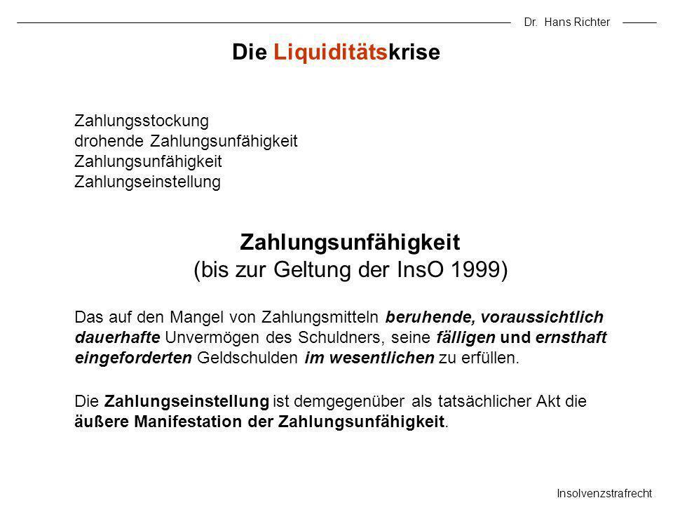 Zahlungsunfähigkeit (bis zur Geltung der InsO 1999)