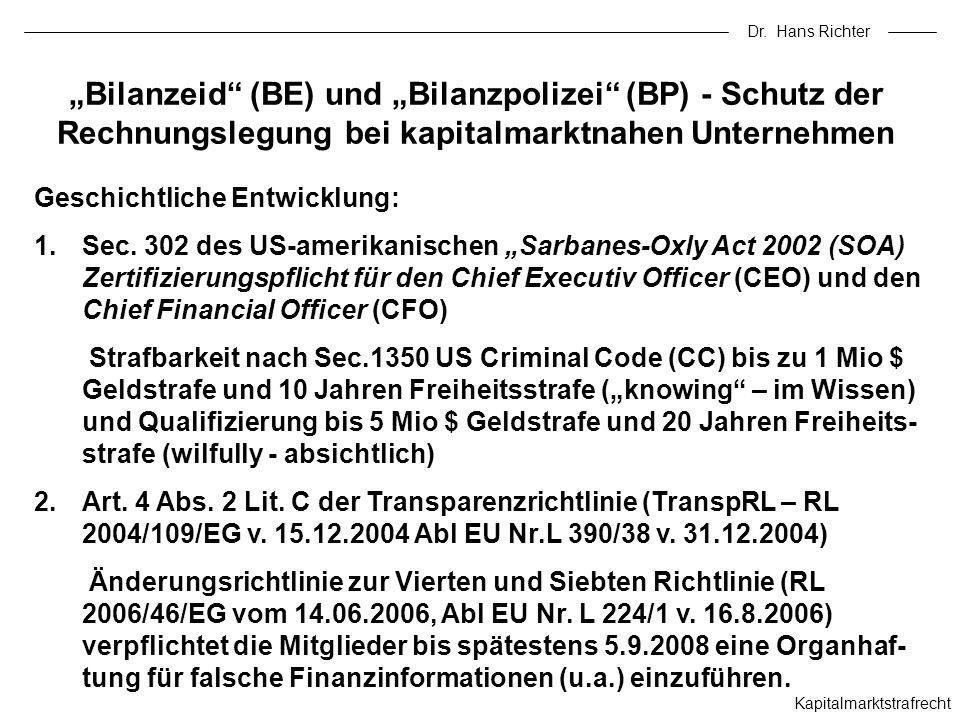 """Dr. Hans Richter """"Bilanzeid (BE) und """"Bilanzpolizei (BP) - Schutz der Rechnungslegung bei kapitalmarktnahen Unternehmen."""