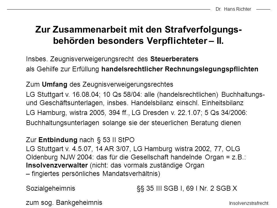 Dr. Hans Richter Zur Zusammenarbeit mit den Strafverfolgungs-behörden besonders Verpflichteter – II.