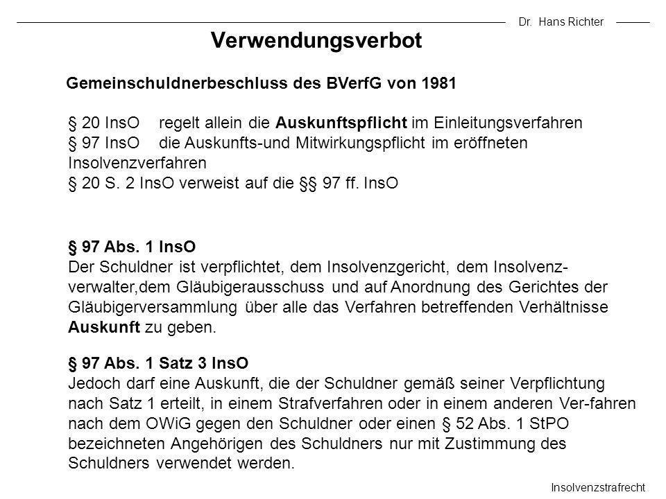 Verwendungsverbot Gemeinschuldnerbeschluss des BVerfG von 1981