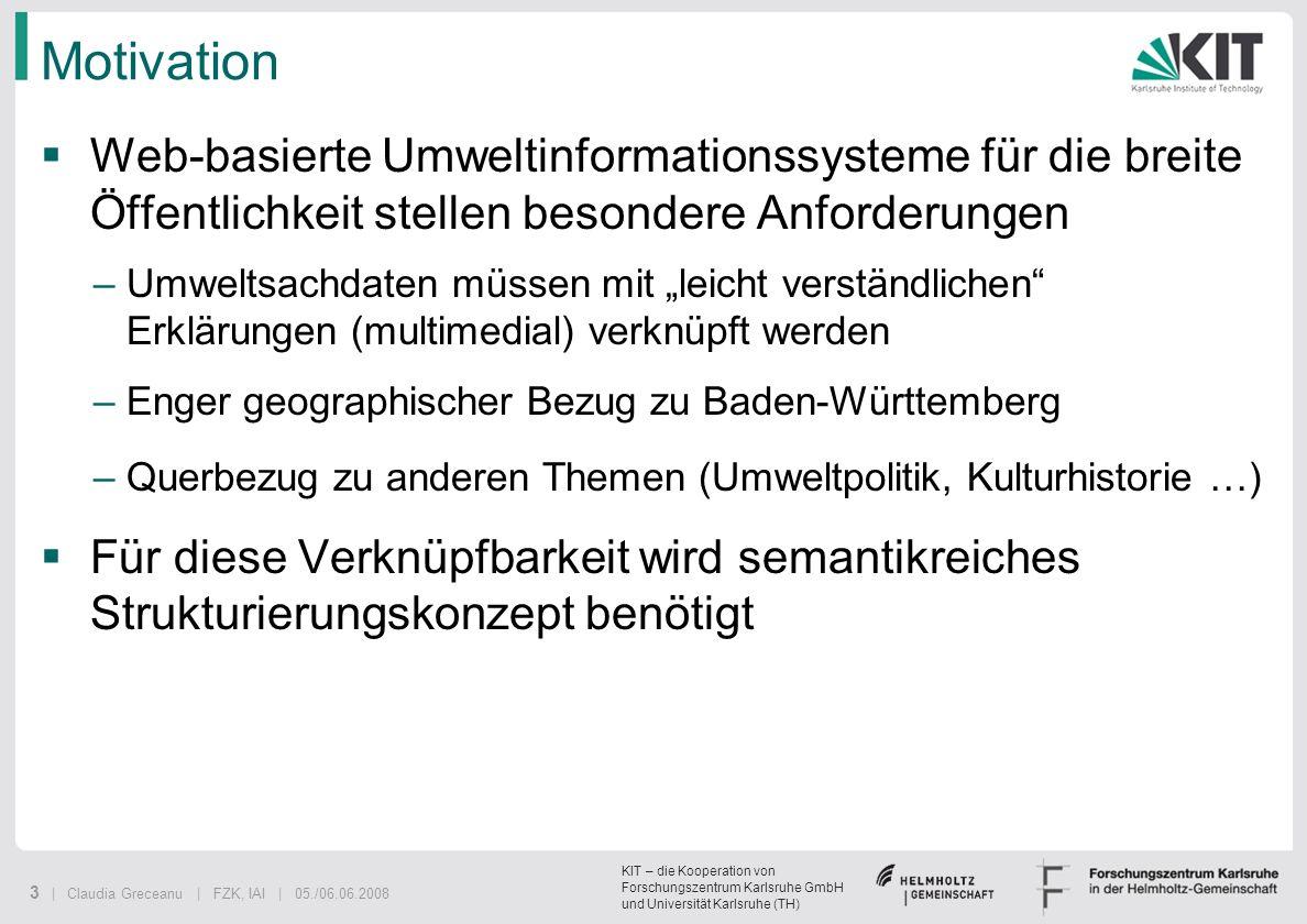 Motivation Web-basierte Umweltinformationssysteme für die breite Öffentlichkeit stellen besondere Anforderungen.