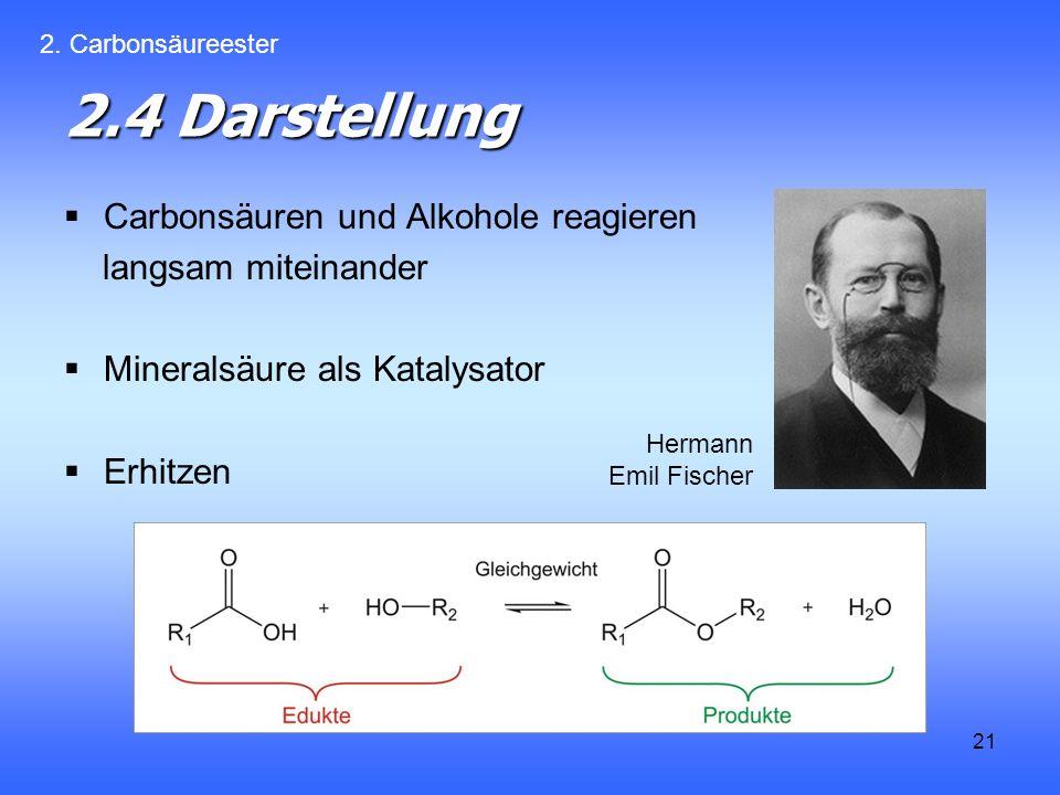 2.4 Darstellung Carbonsäuren und Alkohole reagieren