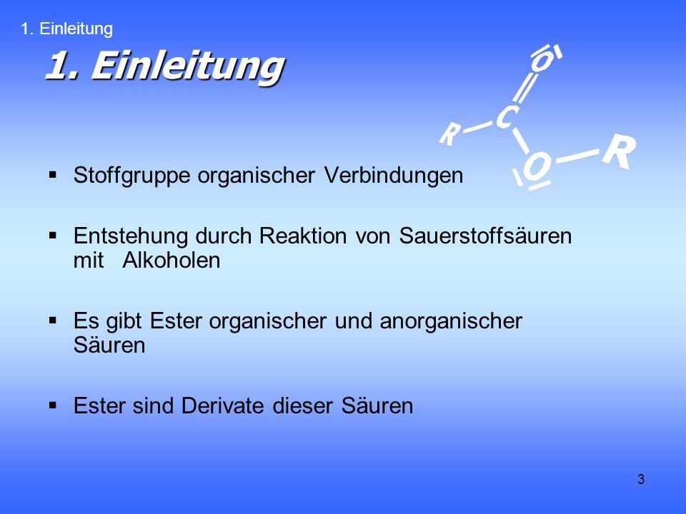 1. Einleitung Stoffgruppe organischer Verbindungen