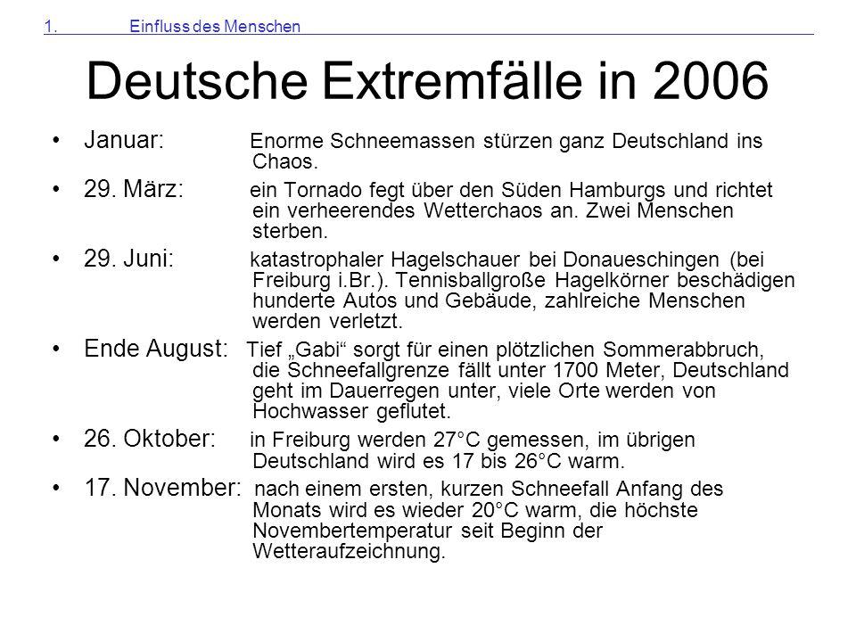 Deutsche Extremfälle in 2006