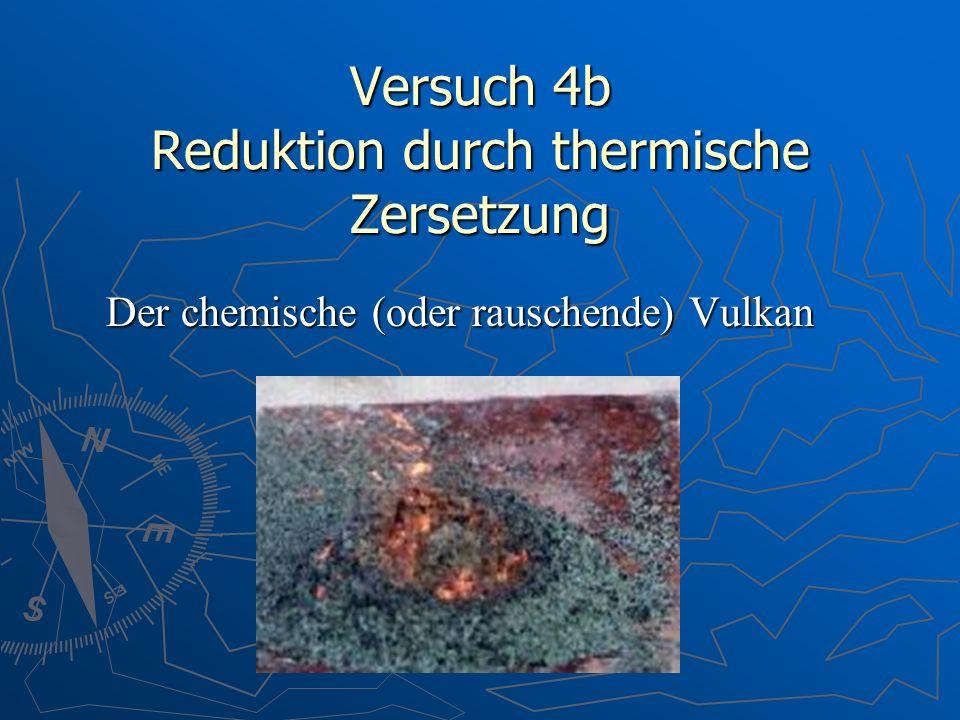 Versuch 4b Reduktion durch thermische Zersetzung