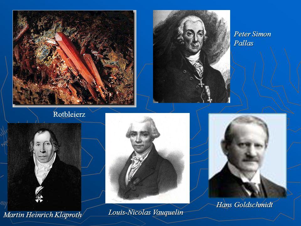 Peter Simon Pallas Rotbleierz Hans Goldschmidt Louis-Nicolas Vauquelin Martin Heinrich Klaproth
