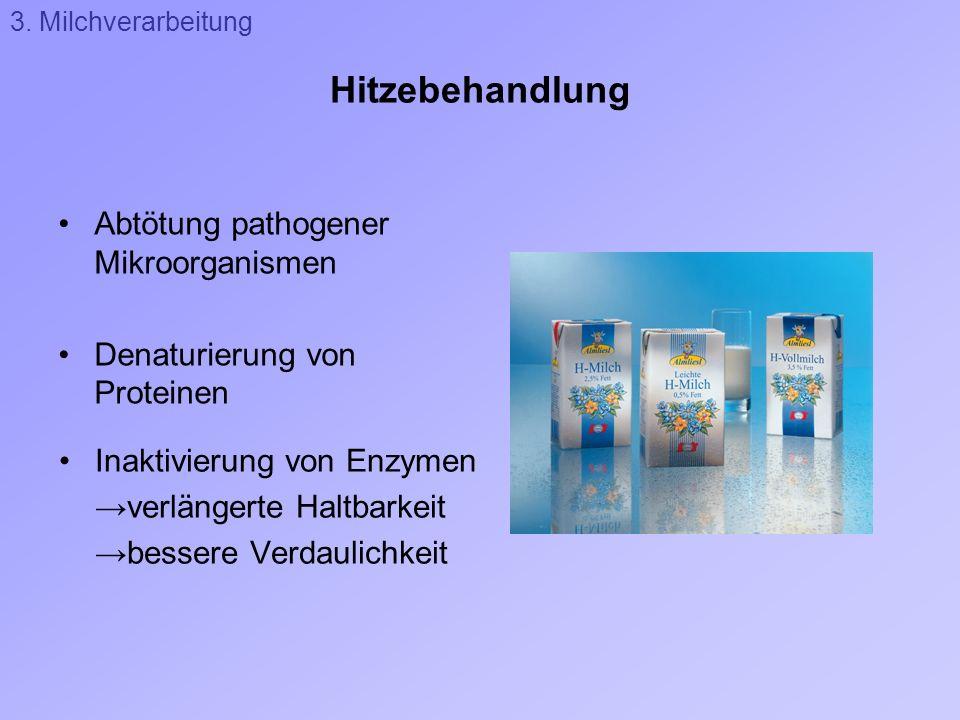Hitzebehandlung Abtötung pathogener Mikroorganismen