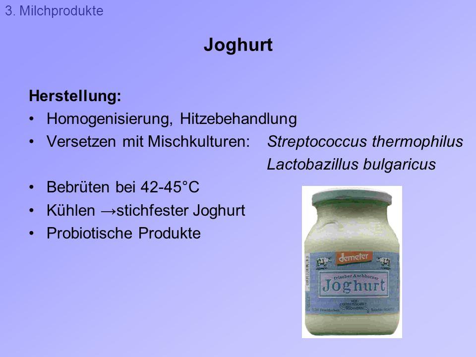 Joghurt Herstellung: Homogenisierung, Hitzebehandlung