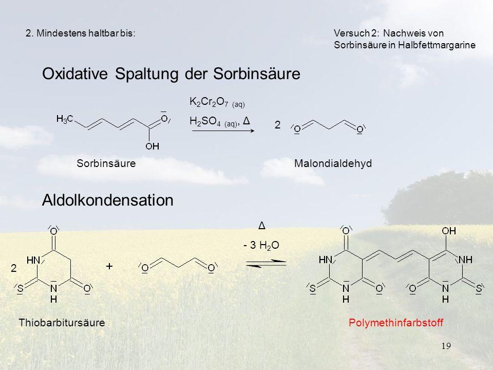 Oxidative Spaltung der Sorbinsäure