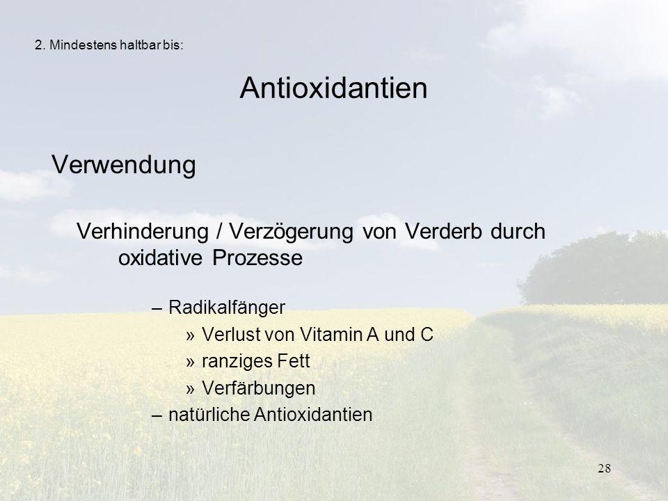 Antioxidantien Verwendung