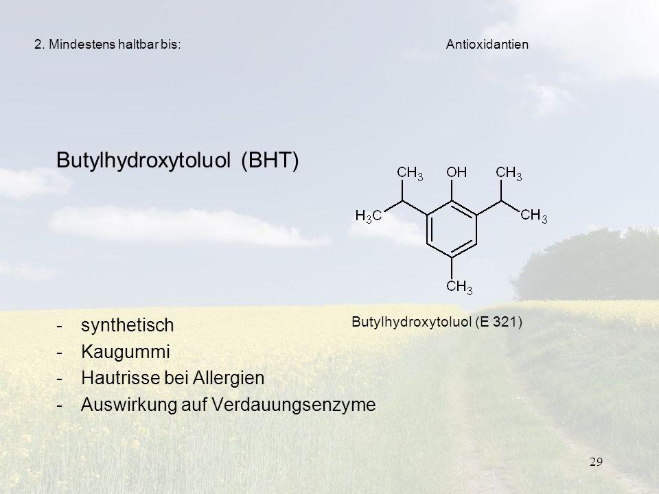 Butylhydroxytoluol (BHT)