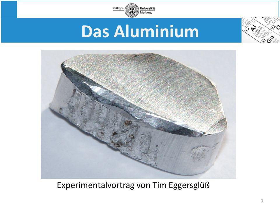 Das Aluminium Experimentalvortrag von Tim Eggersglüß