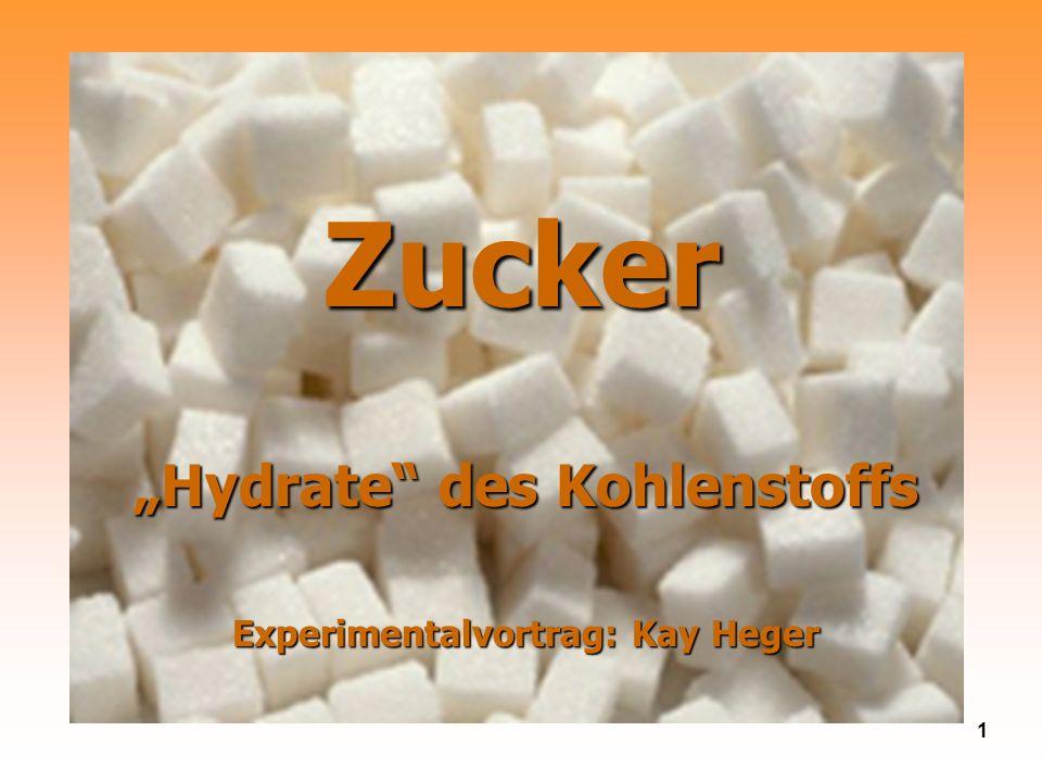 """""""Hydrate des Kohlenstoffs Experimentalvortrag: Kay Heger"""
