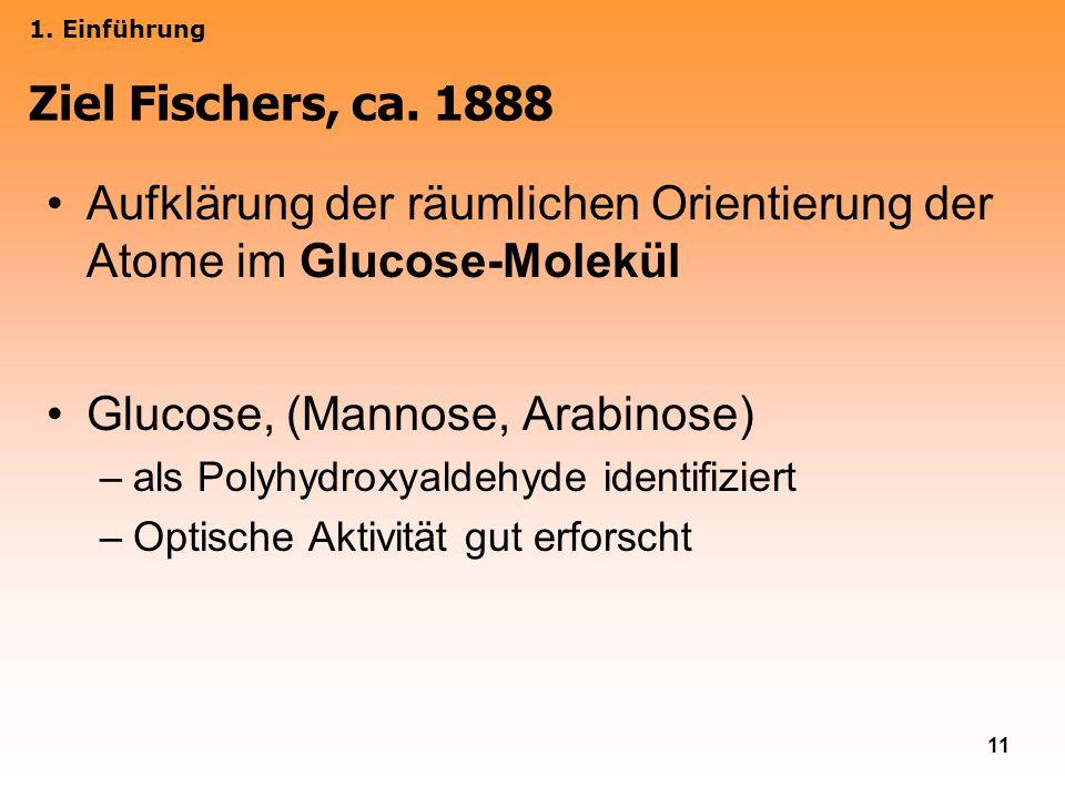 Aufklärung der räumlichen Orientierung der Atome im Glucose-Molekül